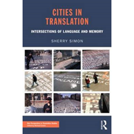 Cities in Translation: Intersections of Language and Memory (BOK)