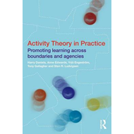 Activity Theory in Practice (BOK)