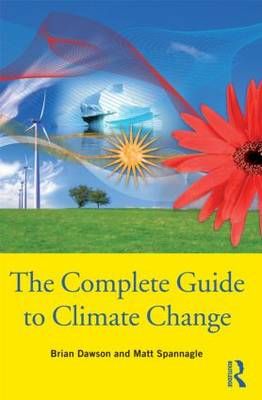 The Complete Guide to Climate Change (BOK)