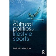 Cultural Politics of Lifestyle Sports (BOK)