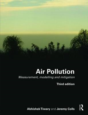 Air Pollution: Measurement, Modelling and Mitigation (BOK)