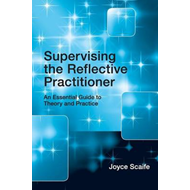 Supervising the Reflective Practitioner (BOK)