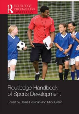 Routledge Handbook of Sports Development (BOK)
