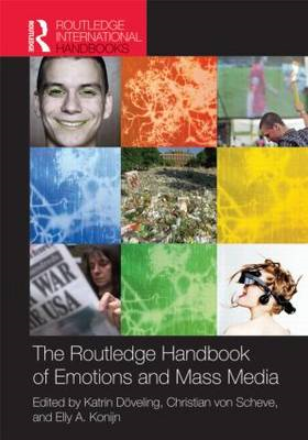 The Routledge Handbook of Emotions and Mass Media (BOK)