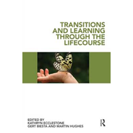 Transitions and Learning Through the Lifecourse (BOK)