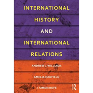 International History and International Relations (BOK)