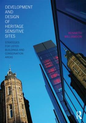 Development and Design of Heritage Sensitive Sites: Strategies for Listed Buildings and Conservation (BOK)