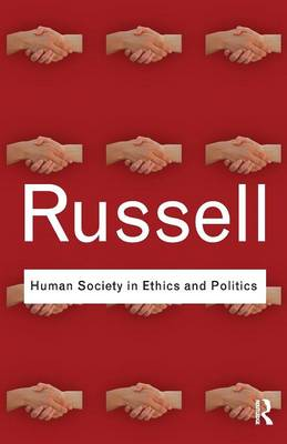 Human Society in Ethics and Politics (BOK)