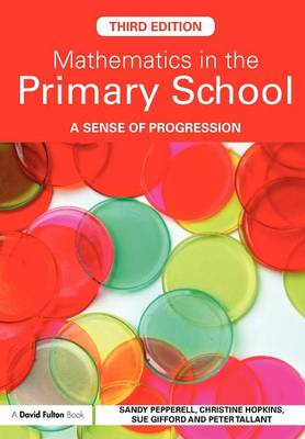 Mathematics in the Primary School: A Sense of Progression (BOK)