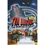 Tim Burton: The Monster and the Crowd (BOK)