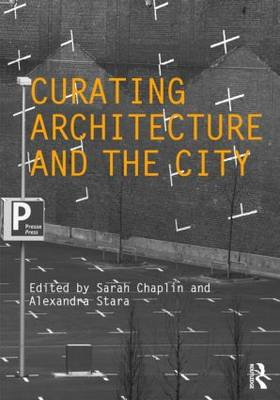 Curating Architecture and the City (BOK)