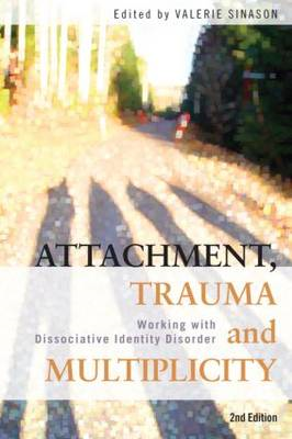 Attachment, Trauma and Multiplicity (BOK)