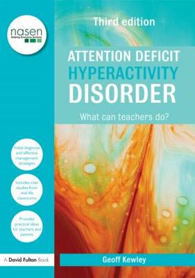 Attention Deficit Hyperactivity Disorder: What Can Teachers Do? (BOK)