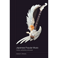 Japanese Popular Music: Culture, Authenticity and Power (BOK)
