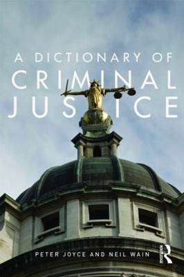 A Dictionary of Criminal Justice (BOK)