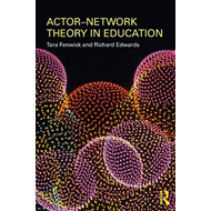 Actor-Network Theory in Education (BOK)