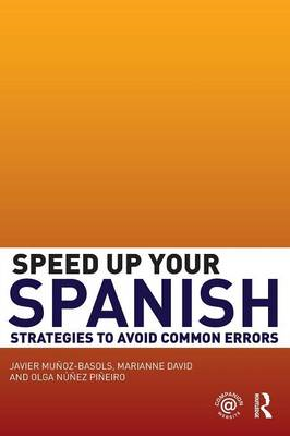Speed Up Your Spanish: Strategies to Avoid Common Errors (BOK)
