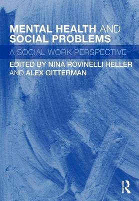 Mental Health and Social Problems: A Social Work Perspective (BOK)