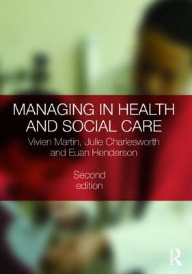 Managing in Health and Social Care (BOK)