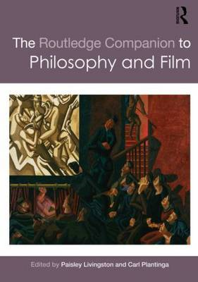 Routledge Companion to Philosophy and Film (BOK)