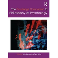 Routledge Companion to Philosophy of Psychology (BOK)