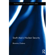 South Asia's Nuclear Security (BOK)