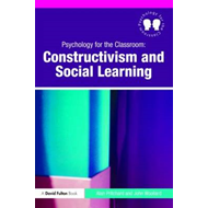 Psychology for the Classroom: Constructivism and Social Lear (BOK)