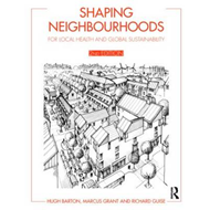 Shaping Neighbourhoods: For Local Health and Global Sustainability (BOK)