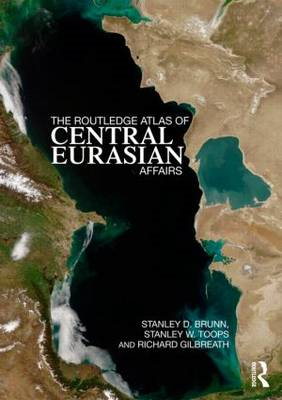 The Routledge Atlas of Central Eurasian Affairs (BOK)