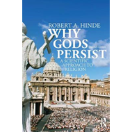 Why Gods Persist: A Scientific Approach to Religion (BOK)