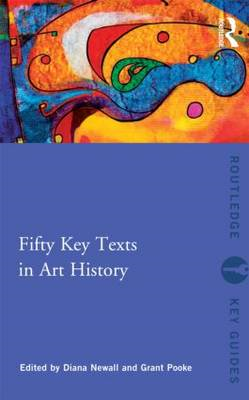 Fifty Key Texts in Art History (BOK)