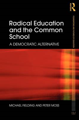 Radical Education and the Common School (BOK)