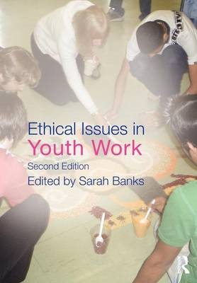 Ethical Issues in Youth Work (BOK)