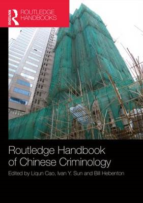 The Routledge Handbook of Chinese Criminology (BOK)