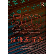 500 Common Chinese Proverbs and Colloquial Expressions (BOK)