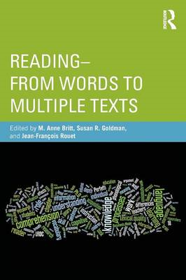 Reading: From Words to Multiple Texts (BOK)