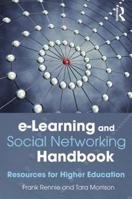 e-Learning and Social Networking Handbook: Resources for Higher Education (BOK)