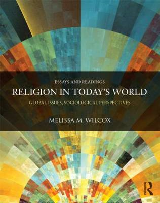 Religion in Today's World: Global Issues, Sociological Perspectives (BOK)