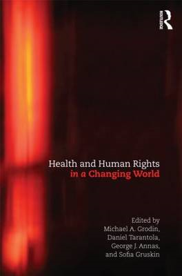 Health and Human Rights in a Changing World (BOK)