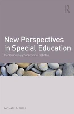 New Perspectives in Special Education: Contemporary Philosophical Debates (BOK)