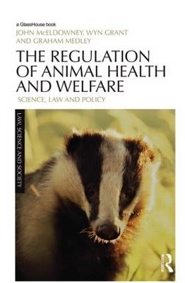 The Regulation of Animal Health and Welfare: Science, Law and Policy (BOK)