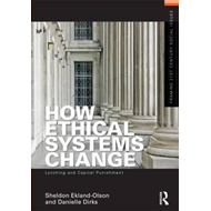 How Ethical Systems Change: Lynching and Capital Punishment (BOK)
