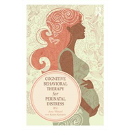 Cognitive Behavioral Therapy for Perinatal Distress (BOK)