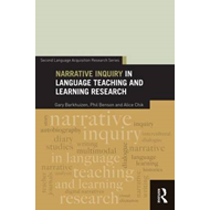 Narrative Inquiry in Language Teaching and Learning Research (BOK)