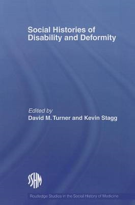 Social Histories of Disability and Deformity: Bodies, Images and Experiences (BOK)