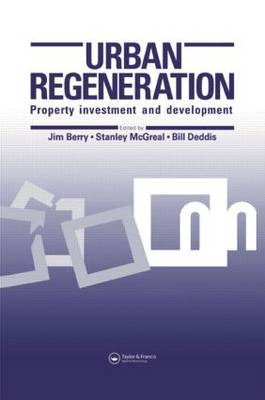 Urban Regeneration: Property Investment and Development (BOK)