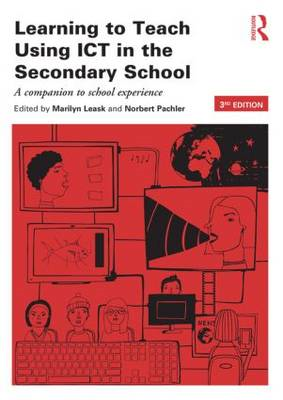 Learning to Teach Using ICT in the Secondary School (BOK)