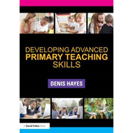 Developing Advanced Primary Teaching Skills (BOK)