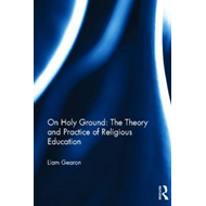 On Holy Ground - The Theory and Practice of Religious Education (BOK)