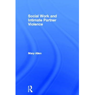 Social Work and Intimate Partner Violence (BOK)